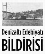 """27 Kasım 2009 tarihli """"Denizaltı Edebiyatı"""" Bildirisi"""