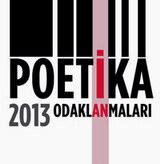 2013 Poetika Odaklanmaları